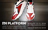 海外展示会 FN PLATFORM AUG 13-15,2018